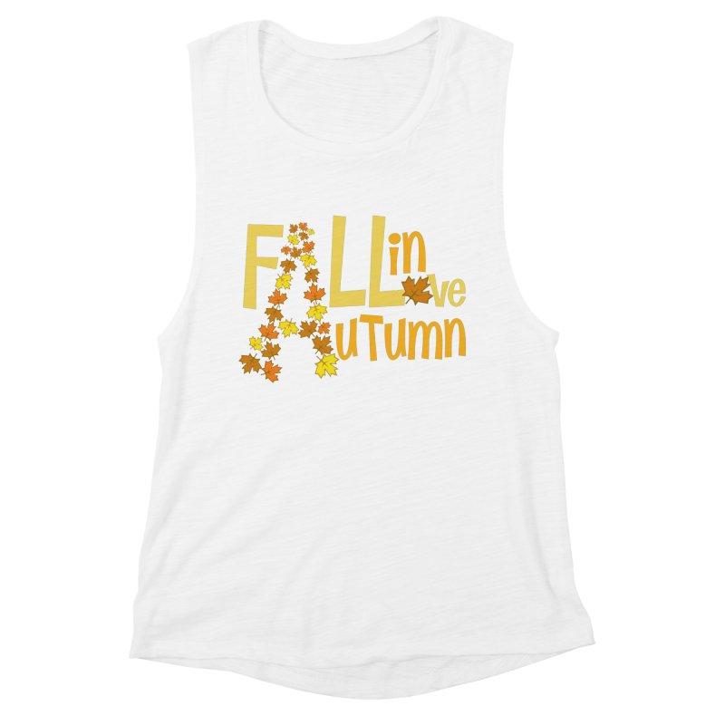 Fall in Autumn Women's Muscle Tank by PickaCS's Artist Shop