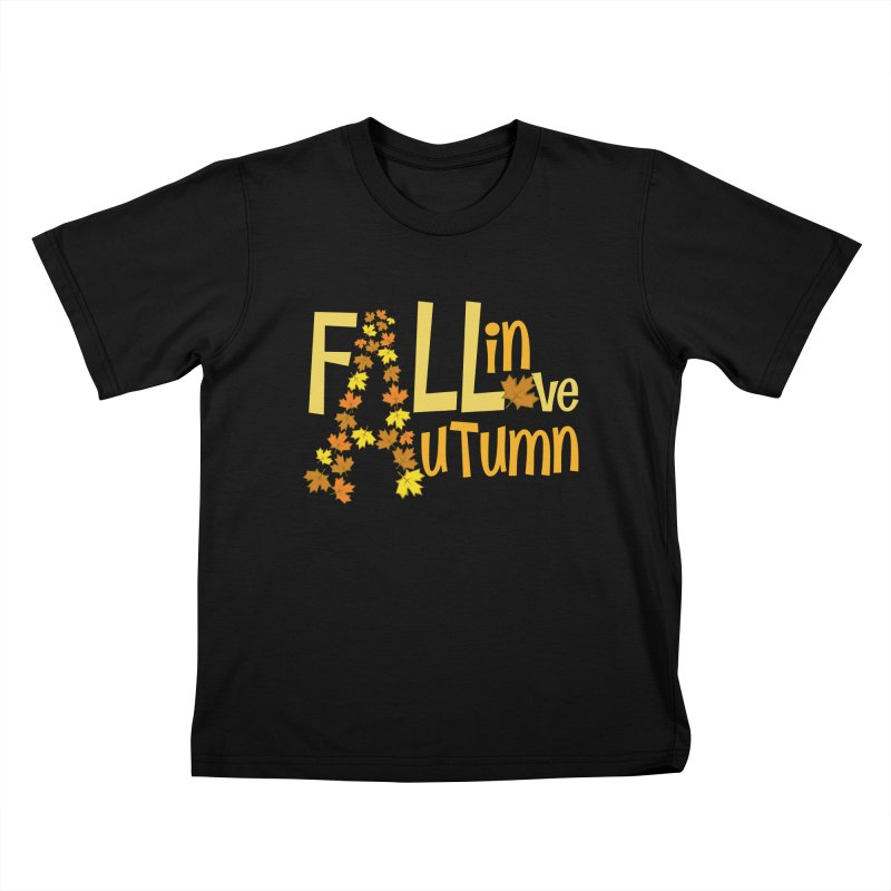 Fall in Autumn Kids T-Shirt by PickaCS's Artist Shop