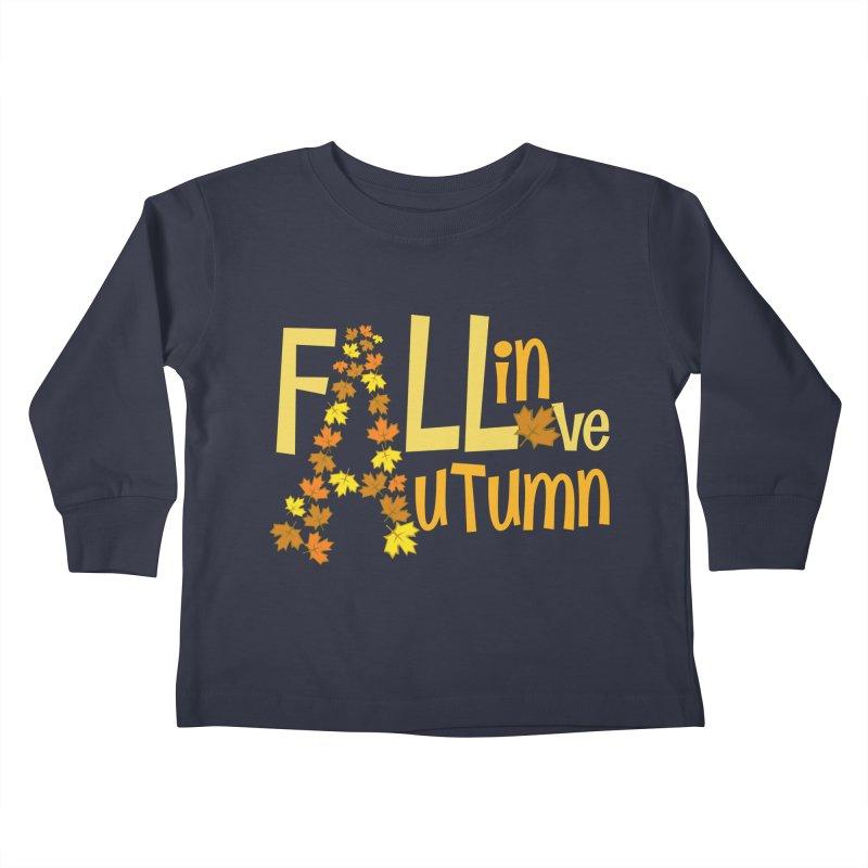 Fall in Autumn Kids Toddler Longsleeve T-Shirt by PickaCS's Artist Shop