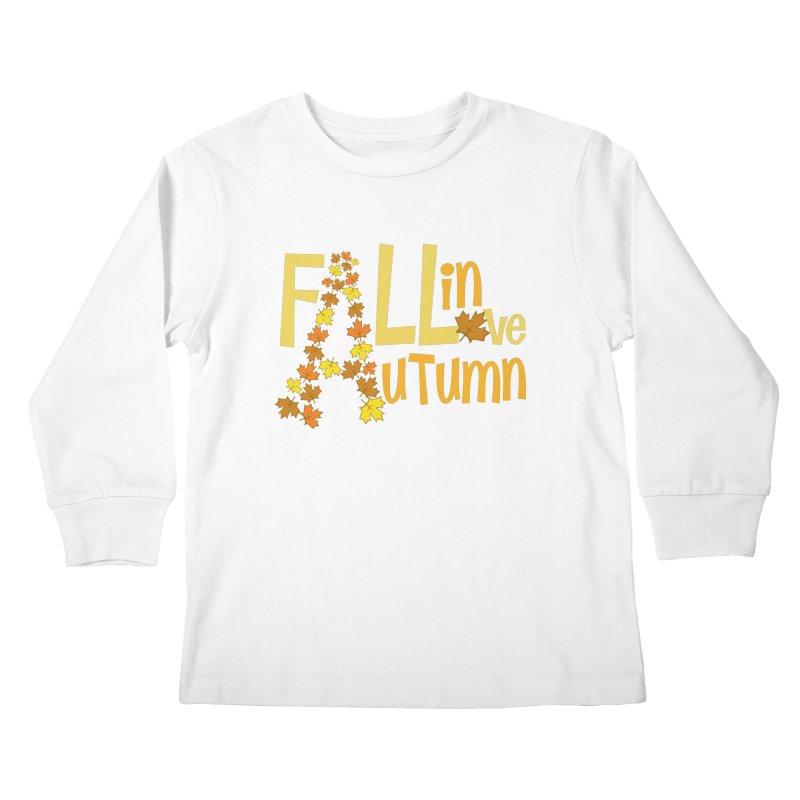 Fall in Autumn Kids Longsleeve T-Shirt by PickaCS's Artist Shop