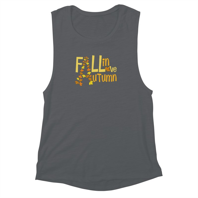 Fall in Autumn Women's Muscle Tank by PickaCS's Artist Shop
