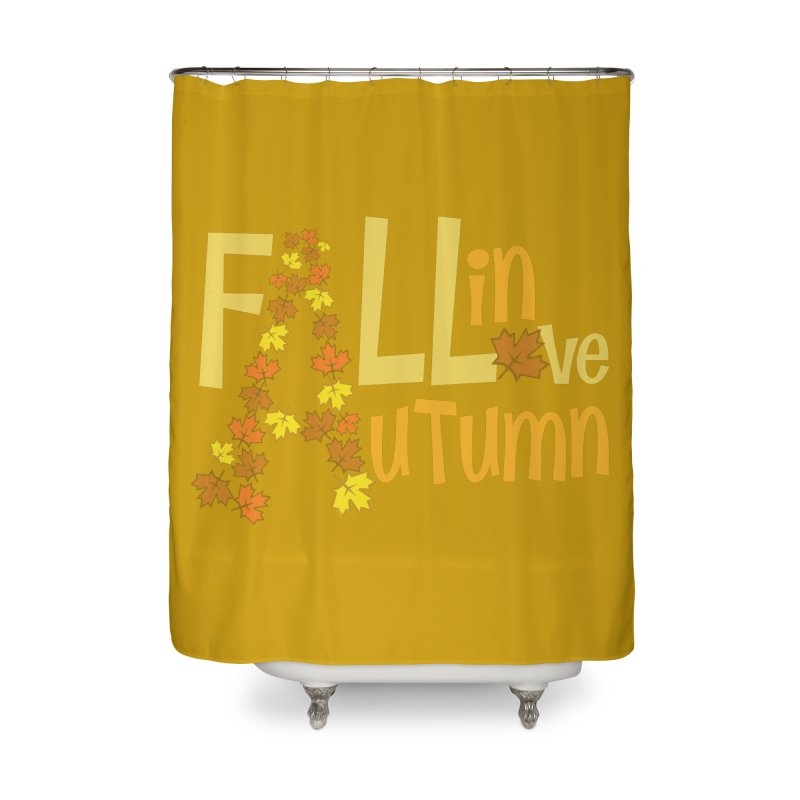 Fall in Autumn Home Shower Curtain by PickaCS's Artist Shop