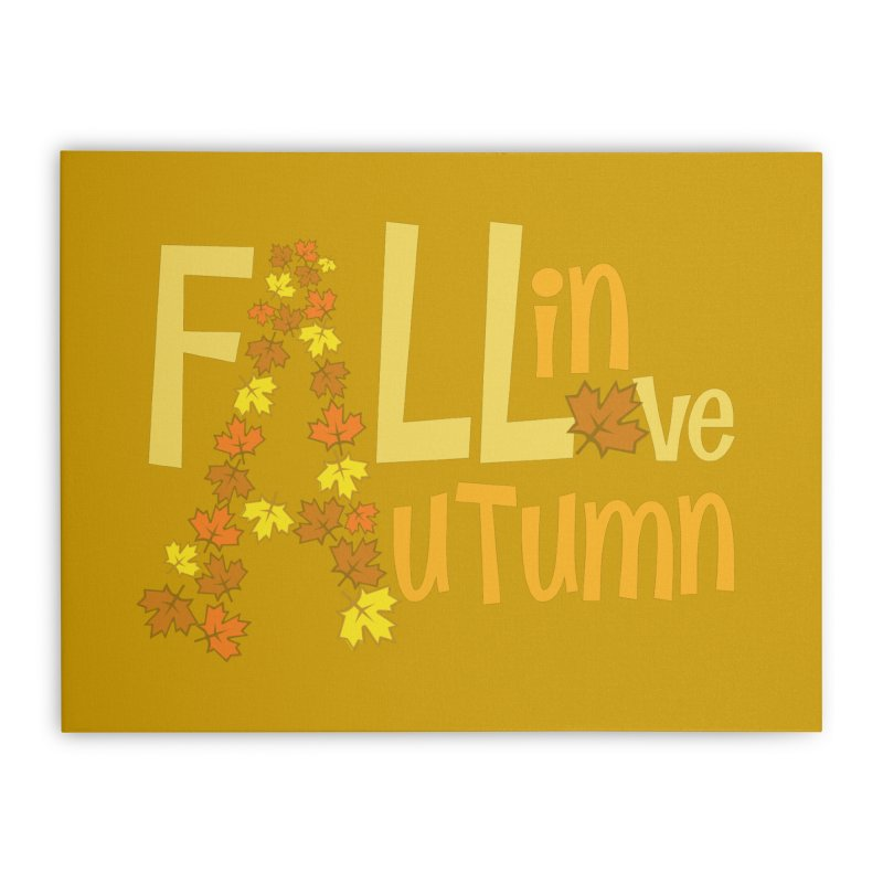 Fall in Autumn Home Stretched Canvas by PickaCS's Artist Shop