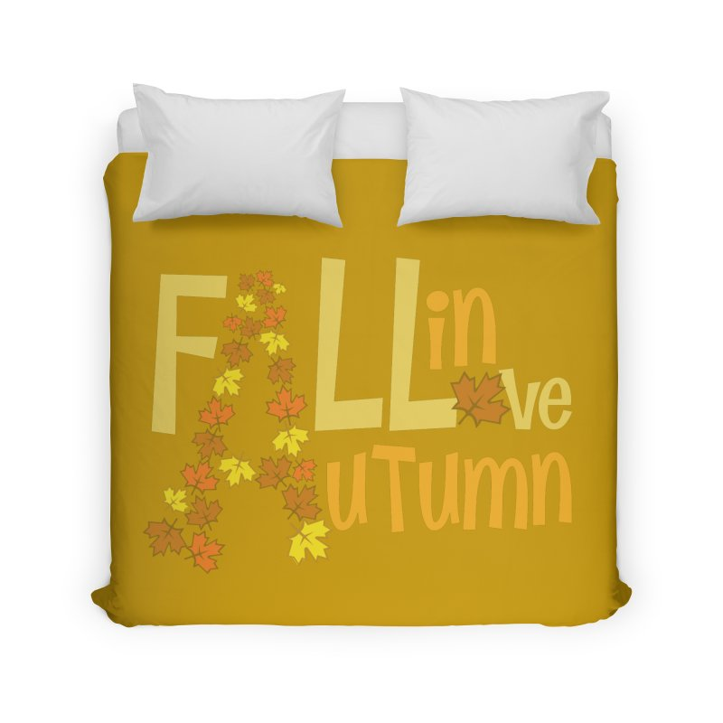 Fall in Autumn Home Duvet by PickaCS's Artist Shop