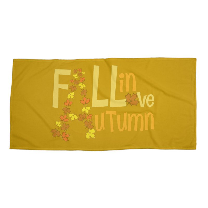 Fall in Autumn Accessories Beach Towel by PickaCS's Artist Shop