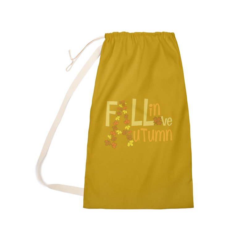 Fall in Autumn Accessories Laundry Bag Bag by PickaCS's Artist Shop