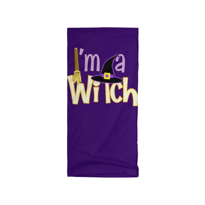 I'm a Witch! Accessories Neck Gaiter by PickaCS's Artist Shop