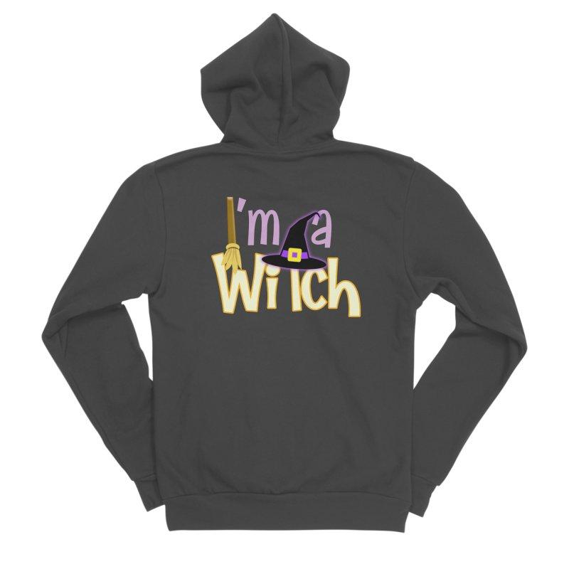 I'm a Witch! Women's Sponge Fleece Zip-Up Hoody by PickaCS's Artist Shop