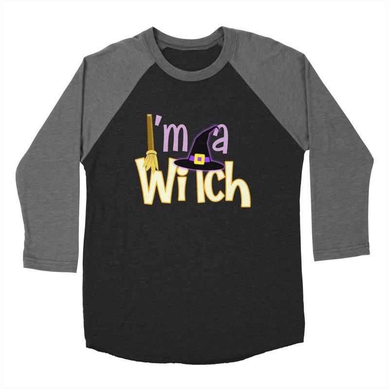 I'm a Witch! Women's Baseball Triblend Longsleeve T-Shirt by PickaCS's Artist Shop