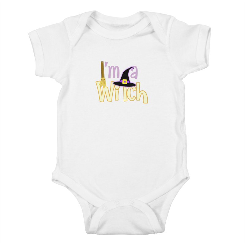 I'm a Witch! Kids Baby Bodysuit by PickaCS's Artist Shop