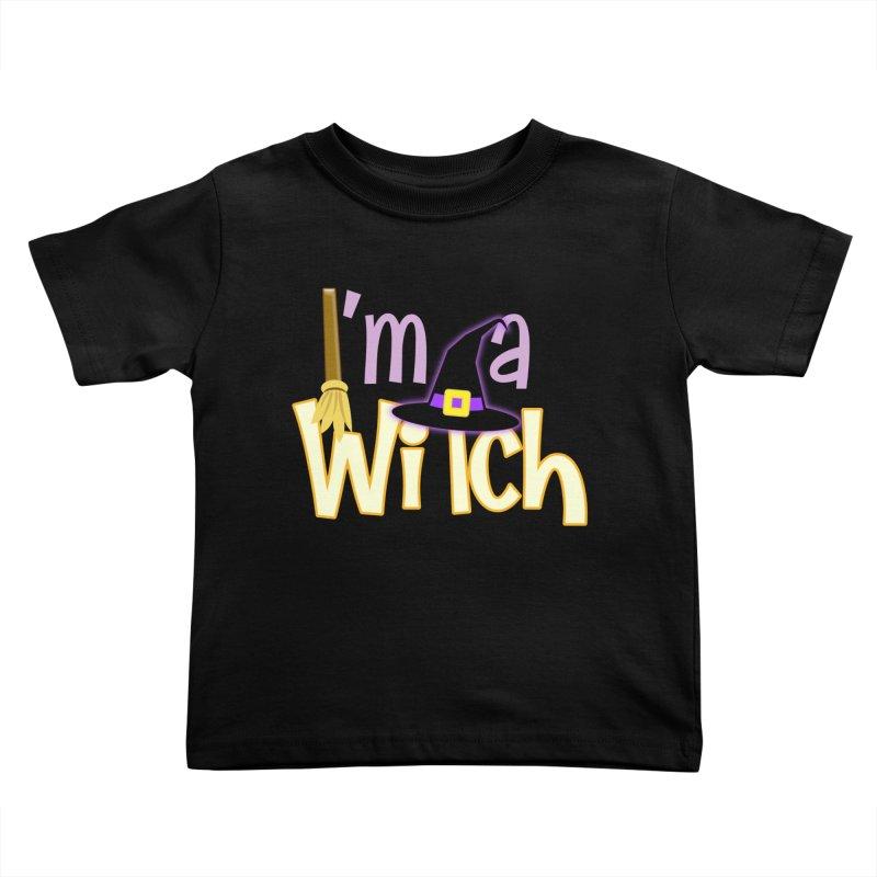 I'm a Witch! Kids Toddler T-Shirt by PickaCS's Artist Shop