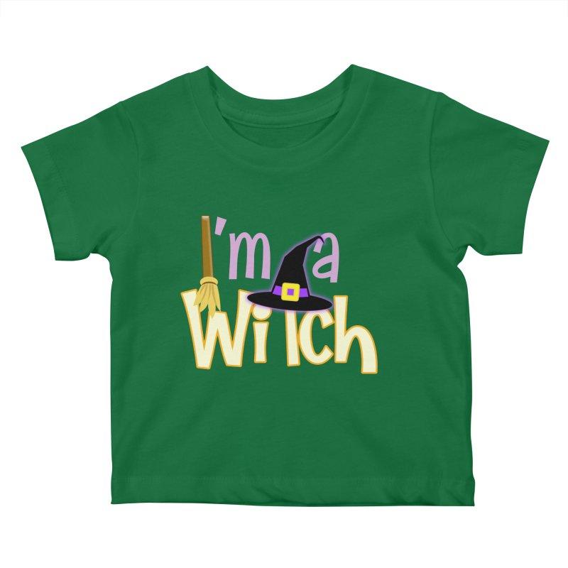I'm a Witch! Kids Baby T-Shirt by PickaCS's Artist Shop