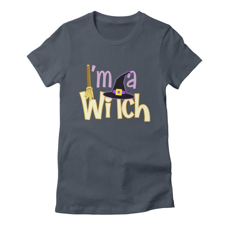 I'm a Witch! Women's T-Shirt by PickaCS's Artist Shop
