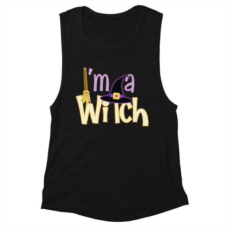 I'm a Witch! Women's Muscle Tank by PickaCS's Artist Shop