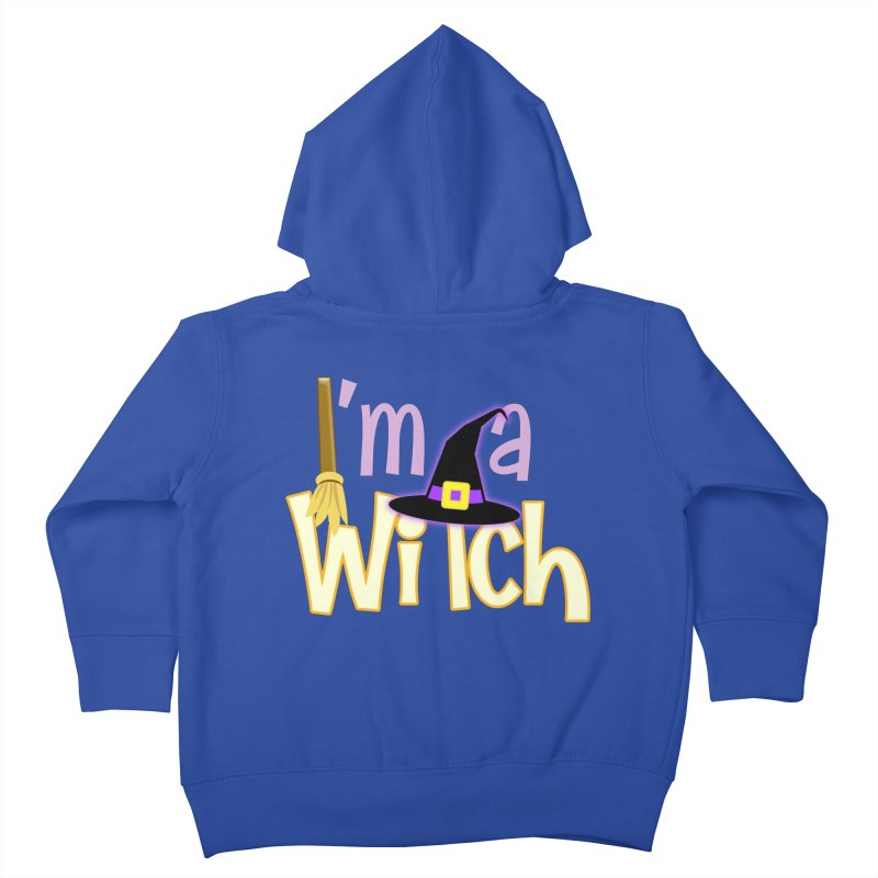 I'm a Witch! Kids Toddler Zip-Up Hoody by PickaCS's Artist Shop