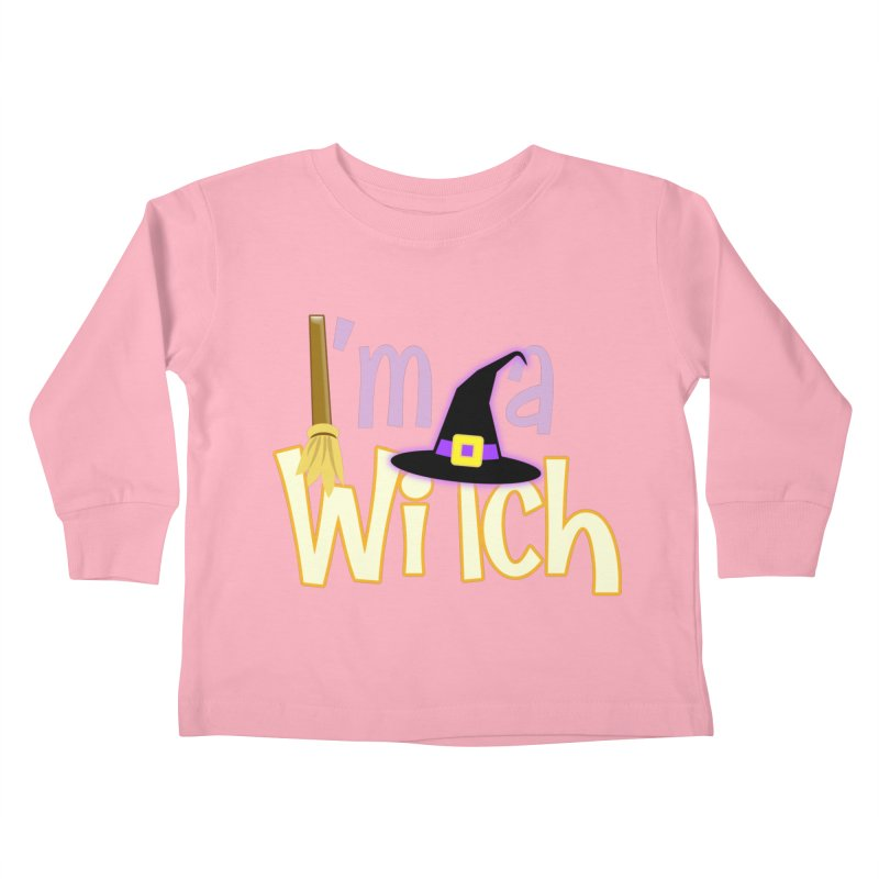I'm a Witch! Kids Toddler Longsleeve T-Shirt by PickaCS's Artist Shop