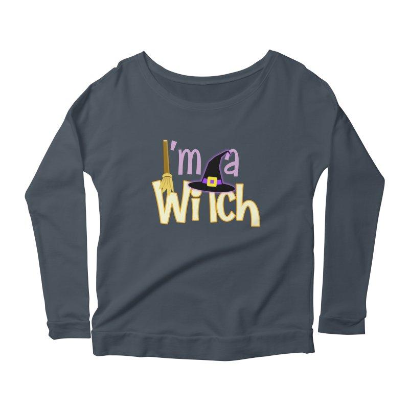 I'm a Witch! Women's Scoop Neck Longsleeve T-Shirt by PickaCS's Artist Shop