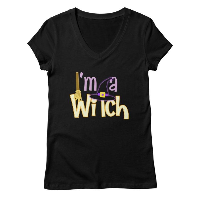 I'm a Witch! Women's V-Neck by PickaCS's Artist Shop