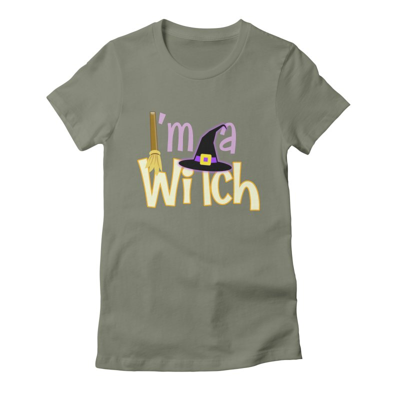 I'm a Witch! Women's Fitted T-Shirt by PickaCS's Artist Shop