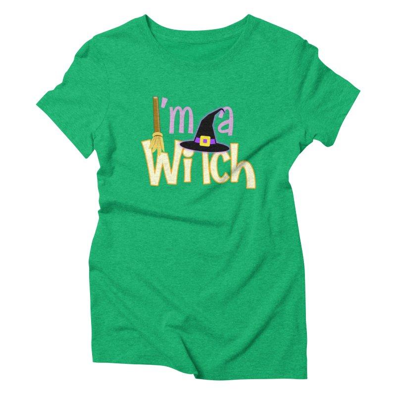 I'm a Witch! Women's Triblend T-Shirt by PickaCS's Artist Shop