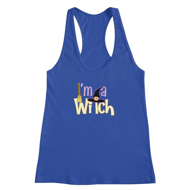 I'm a Witch! Women's Racerback Tank by PickaCS's Artist Shop