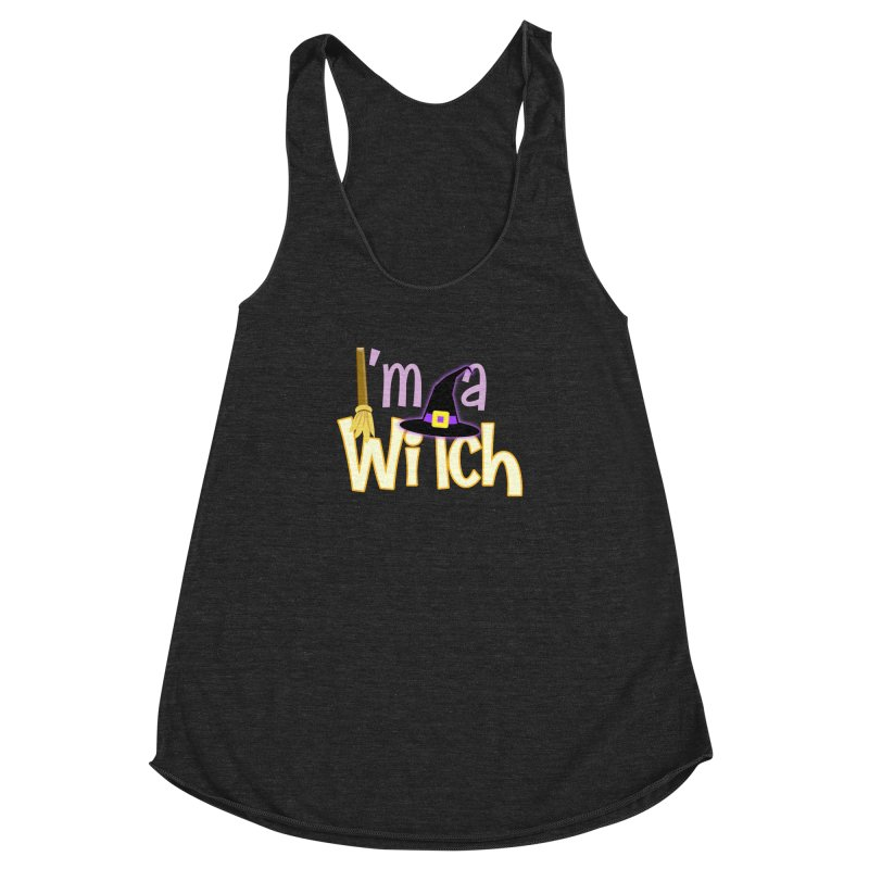 I'm a Witch! Women's Racerback Triblend Tank by PickaCS's Artist Shop