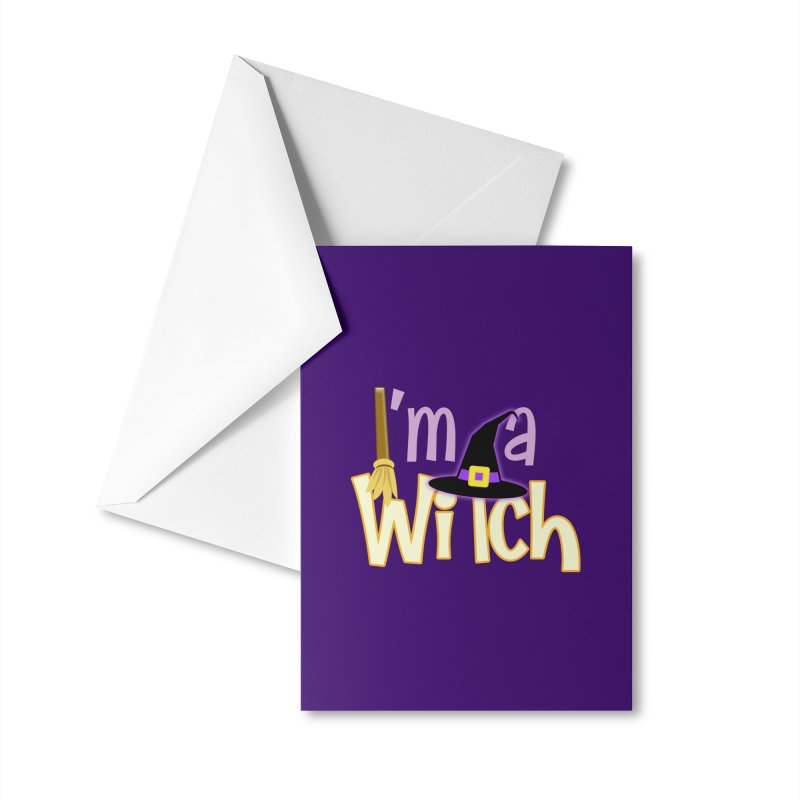 I'm a Witch! Accessories Greeting Card by PickaCS's Artist Shop