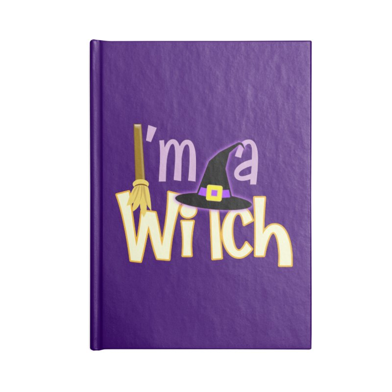 I'm a Witch! Accessories Lined Journal Notebook by PickaCS's Artist Shop