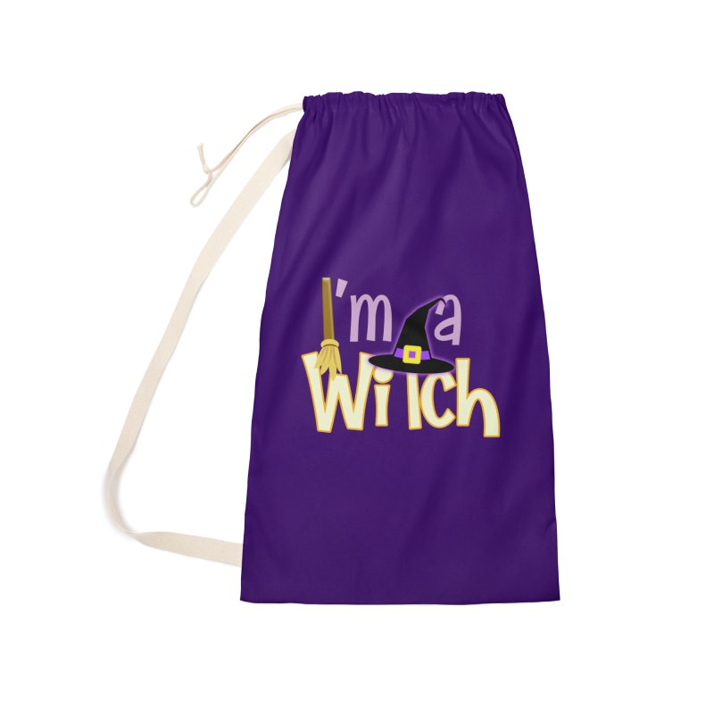I'm a Witch! Accessories Laundry Bag Bag by PickaCS's Artist Shop