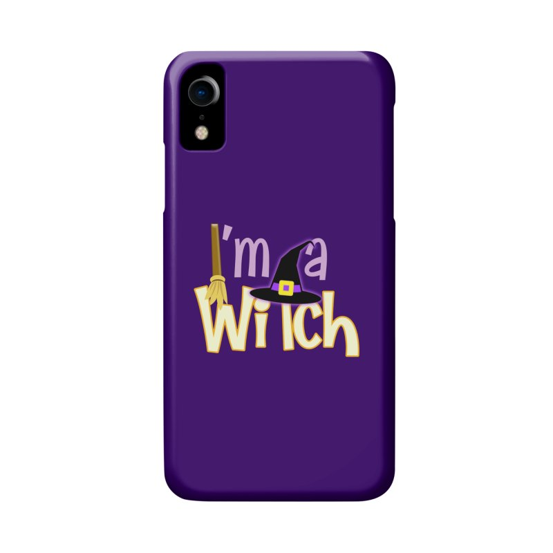 I'm a Witch! Accessories Phone Case by PickaCS's Artist Shop