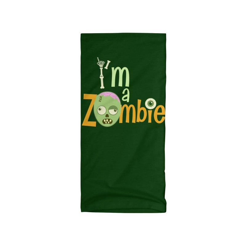 I'm a Zombie! Accessories Neck Gaiter by PickaCS's Artist Shop
