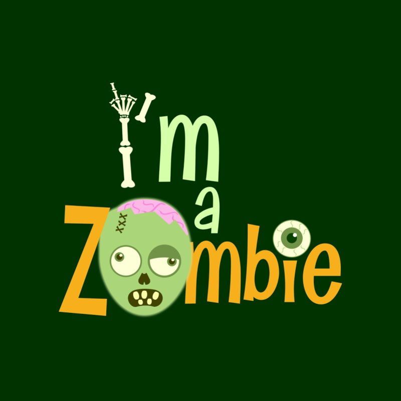I'm a Zombie! by PickaCS's Artist Shop