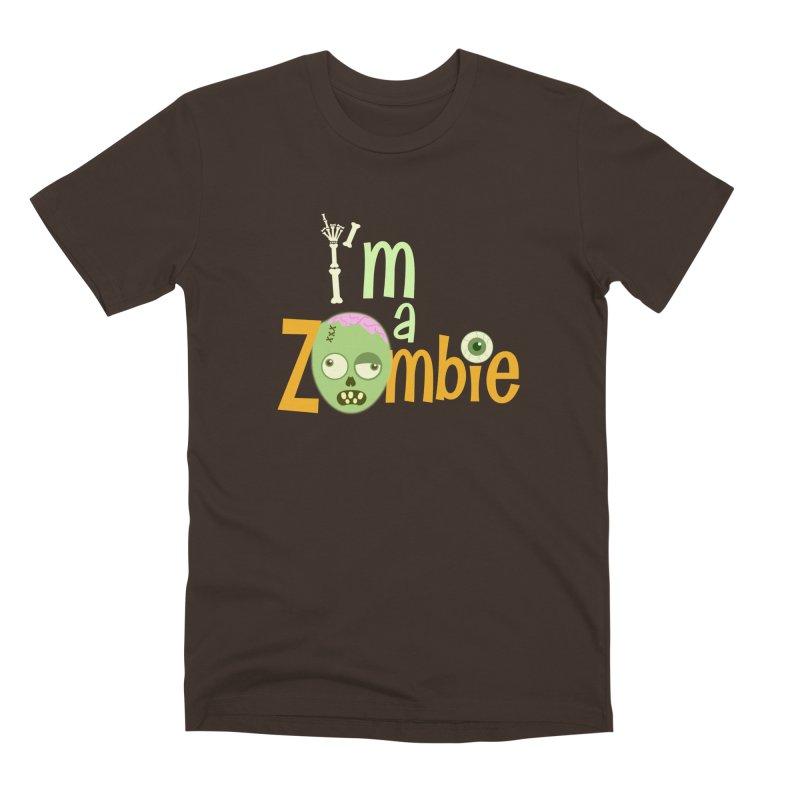 I'm a Zombie! Men's Premium T-Shirt by PickaCS's Artist Shop