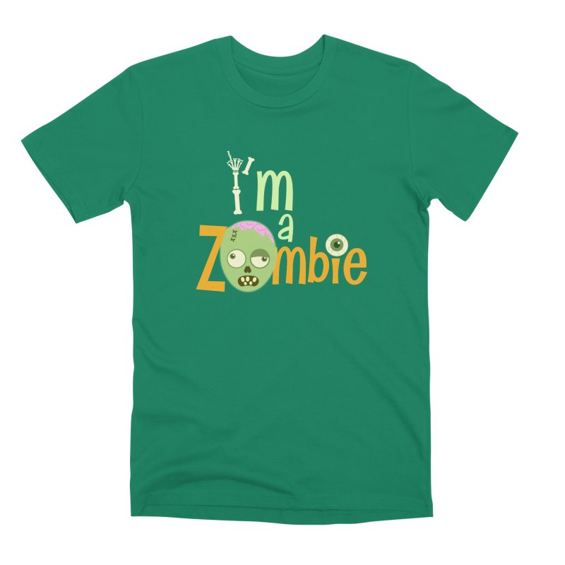 I'm a Zombie! Men's Premium T-Shirt by PickaCS's Artist Shop