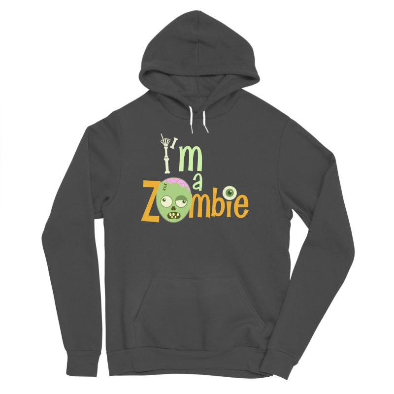 I'm a Zombie! Men's Sponge Fleece Pullover Hoody by PickaCS's Artist Shop