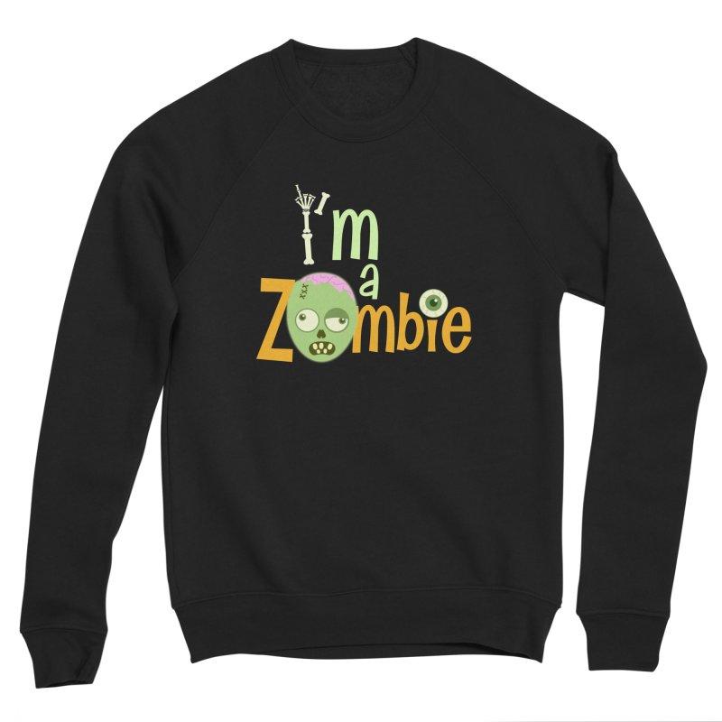 I'm a Zombie! Men's Sponge Fleece Sweatshirt by PickaCS's Artist Shop