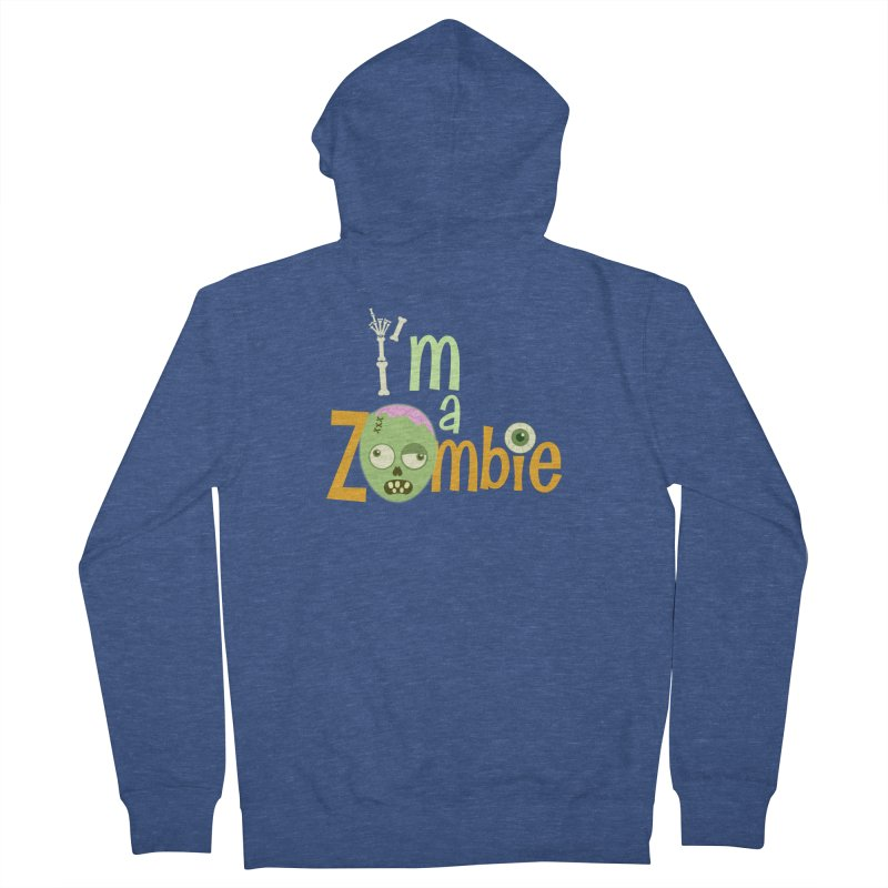 I'm a Zombie! Men's French Terry Zip-Up Hoody by PickaCS's Artist Shop