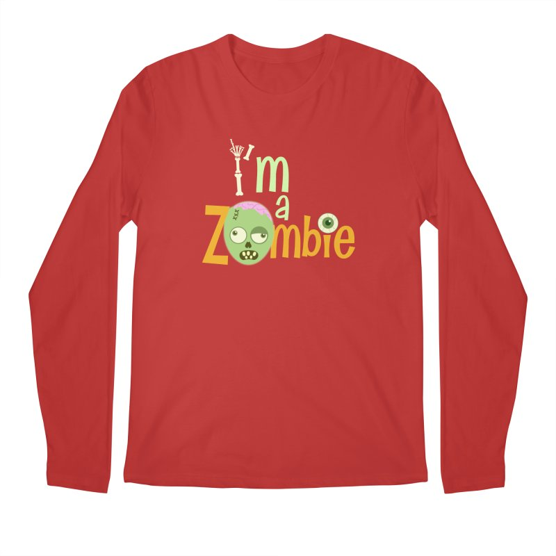 I'm a Zombie! Men's Regular Longsleeve T-Shirt by PickaCS's Artist Shop