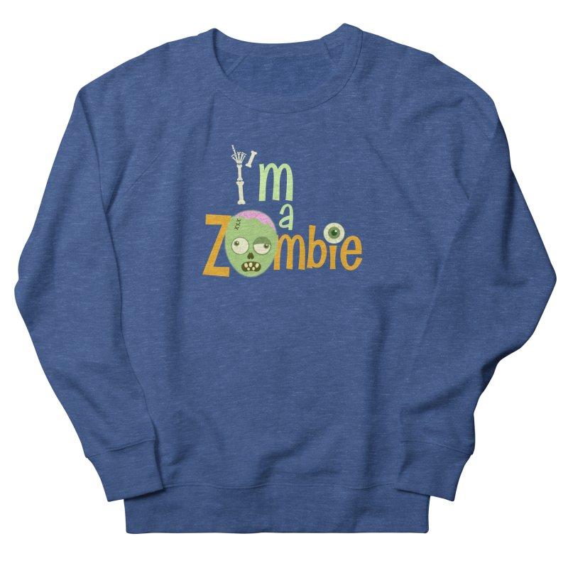 I'm a Zombie! Men's Sweatshirt by PickaCS's Artist Shop