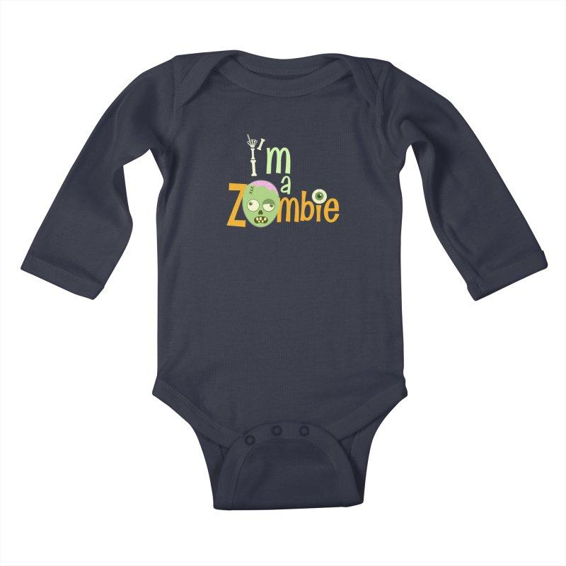 I'm a Zombie! Kids Baby Longsleeve Bodysuit by PickaCS's Artist Shop