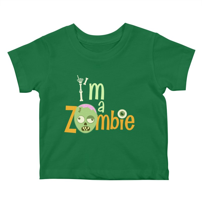 I'm a Zombie! Kids Baby T-Shirt by PickaCS's Artist Shop