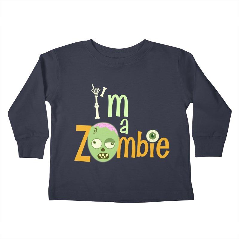 I'm a Zombie! Kids Toddler Longsleeve T-Shirt by PickaCS's Artist Shop