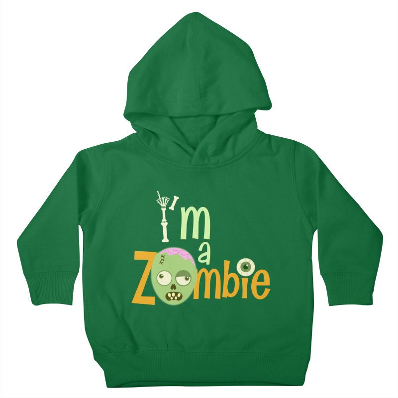 I'm a Zombie! Kids Toddler Pullover Hoody by PickaCS's Artist Shop