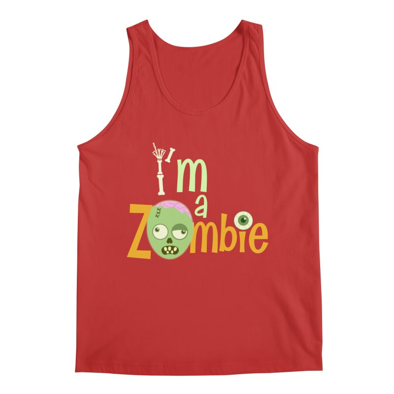I'm a Zombie! Men's Regular Tank by PickaCS's Artist Shop