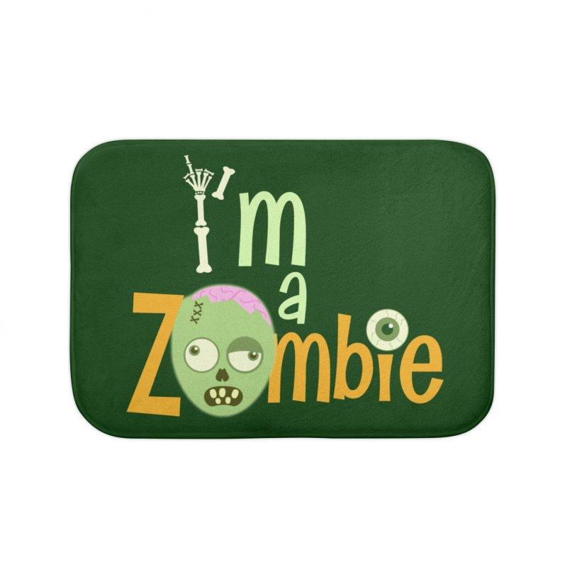 I'm a Zombie! Home Bath Mat by PickaCS's Artist Shop
