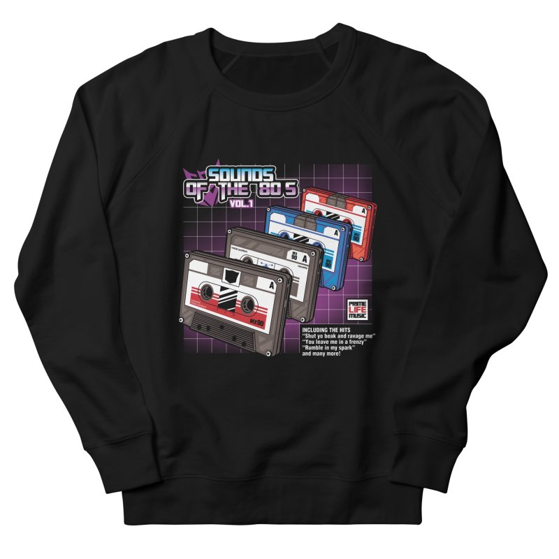 Sounds of the 80s vol. 1 Women's Sweatshirt by Pinteezy's Artist Shop