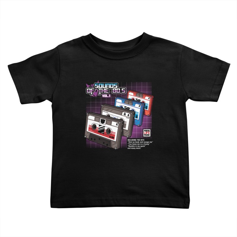 Sounds of the 80s vol. 1 Kids Toddler T-Shirt by Pinteezy's Artist Shop