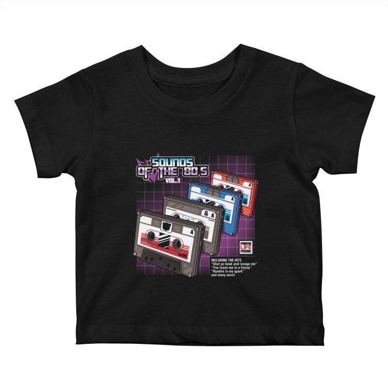 Sounds of the 80s vol. 1 Kids Baby T-Shirt by Pinteezy's Artist Shop