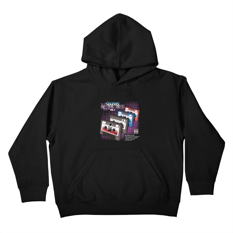 Sounds of the 80s vol. 1 Kids Pullover Hoody by Pinteezy's Artist Shop