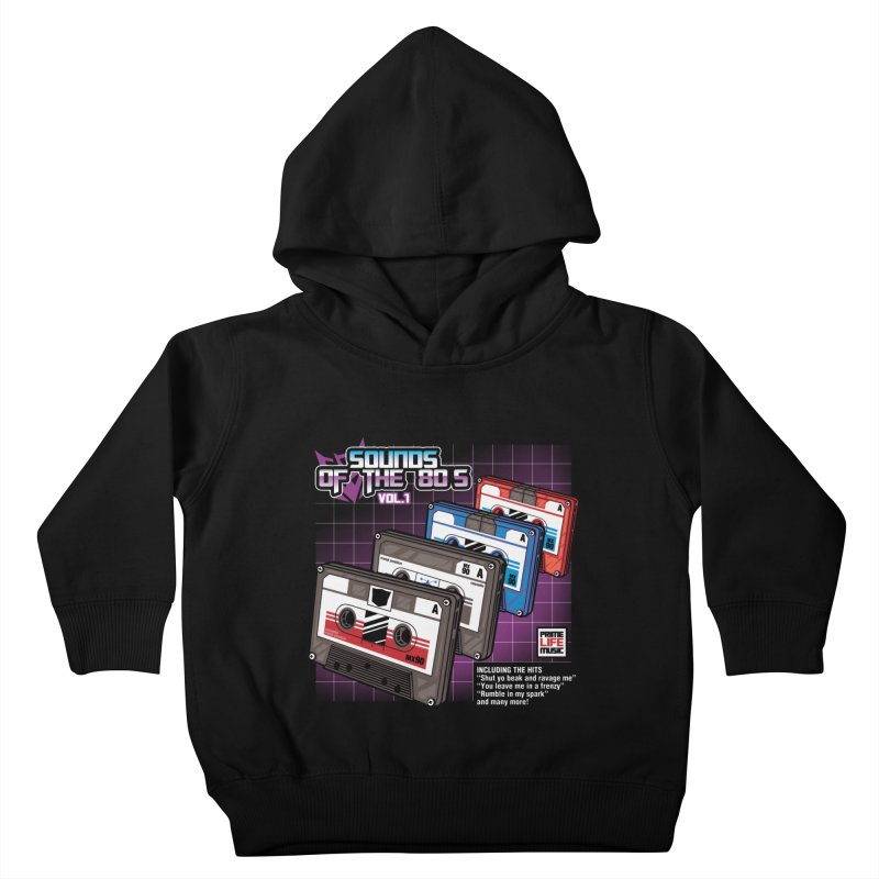 Sounds of the 80s vol. 1 Kids Toddler Pullover Hoody by Pinteezy's Artist Shop